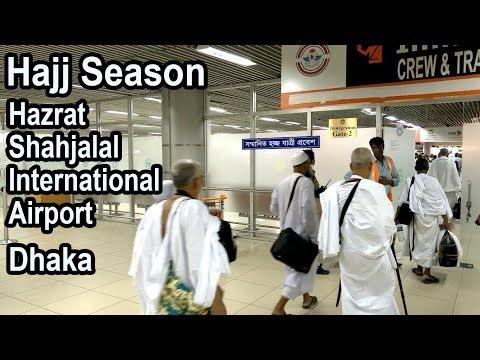 Hajj Season   Hazrat Shahjalal International Airport   Dhaka