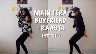 Main Tera Boyfriend | Raabta | DANCE | CHOREOGRAPHY | Sushant and Kriti