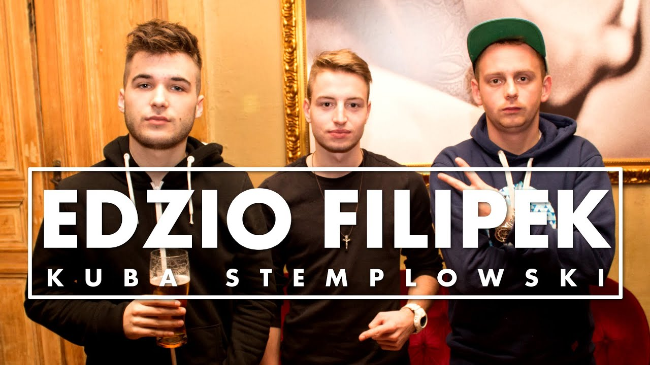 WYWIAD | KUBA STEMPLOWSKI x EDZIO/FILIPEK