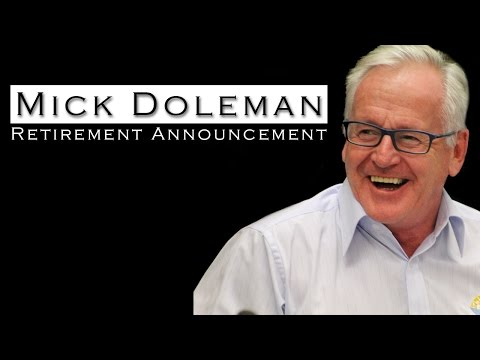Mick Doleman - Retirement Announcement