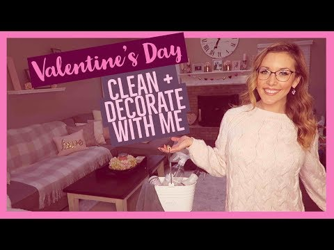 CLEAN + DECORATE WITH ME | valentine's day house tour