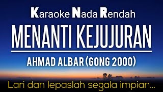 Gong 2000 - Menanti Kejujuran Karaoke Nada Rendah Kalowkey
