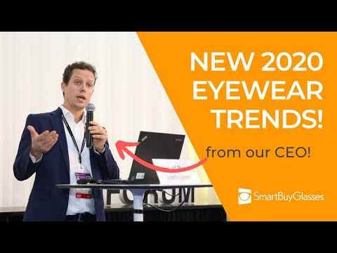 Discover The Latest Eyewear Trends For 2020 With Our CEO - SmartBuyGlasses