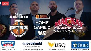 USQ QBL Live Stream Home Game 2 - Toowoomba Mountaineers vs Mackay Meteors & Meteorettes