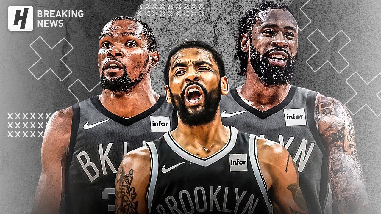 Nets Big Three Kevin Durant Kyrie Irving And Deandre Jordan Per Sources