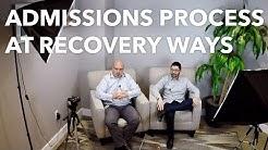 The Admissions Process at Recovery Ways | Salt Lake City Addiction Center | Utah Drug Rehab
