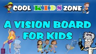 A Vision Board for Kids