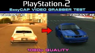 PlayStation 2   EasyCAP Video Grabber   1080p Quality and Variations [Video Test]