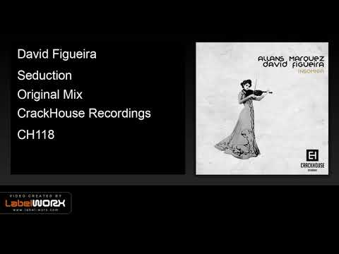 David Figueira - Seduction (Original Mix)