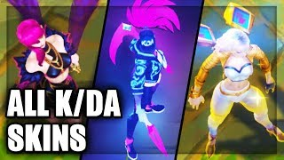 All K/DA Skins Neon KDA Akali, KDA Ahri, KDA Evelynn, KDA KaiSa (League of Legends)