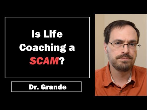 Is Life Coaching a Scam?