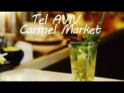 Tel Aviv Travel Guide- The Carmel Market