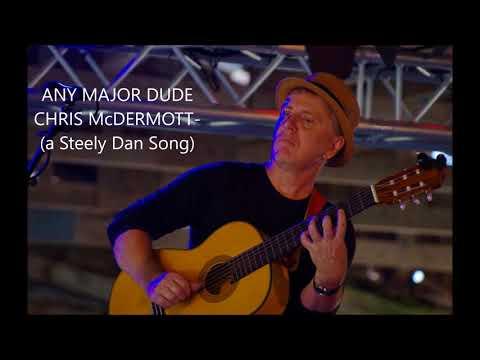 ANY MAJOR DUDE-CHRIS McDERMOTT