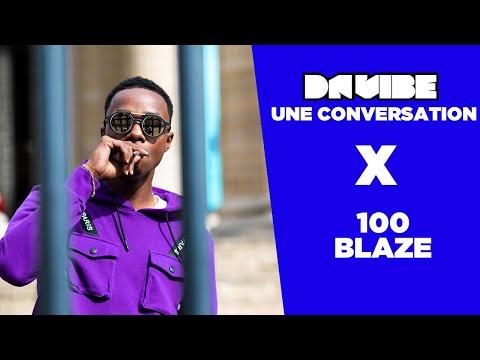 Youtube: UNE CONVERSATION x 100 BLAZE