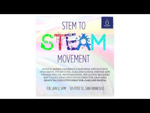 STEM to STEAM Movement | Commonwealth Club of CA | 2016