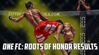 ONE FC: ROOTS OF HONOR RESULTS! ONE is Quietly Putting Together Some Amazing Cards!