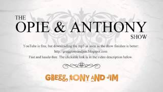 Opie & Anthony :: 2012-07-26 (July 26 2012)