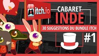 30 suggestions de jeux indés issus du méga bundle Itch.io #1 | Cabaret Indé