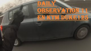 Daily Observation 11 en Ktm Duke 125