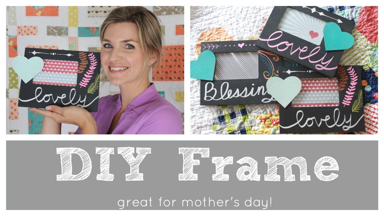easy diy chalkboard frame great mothers day gift youtube - Mother Picture Frame