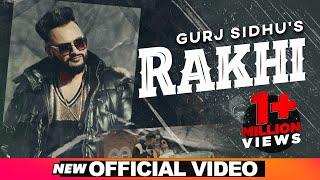 Rakhi (Official Video) | Gurj Sidhu | Beat Inspector | Sukh sandhu | Latest Punjabi Songs 2020
