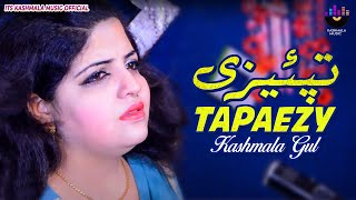 Kashmala Gul Tapaezy Kashmala Gul New Song 2019 Kashmala Music.mp3
