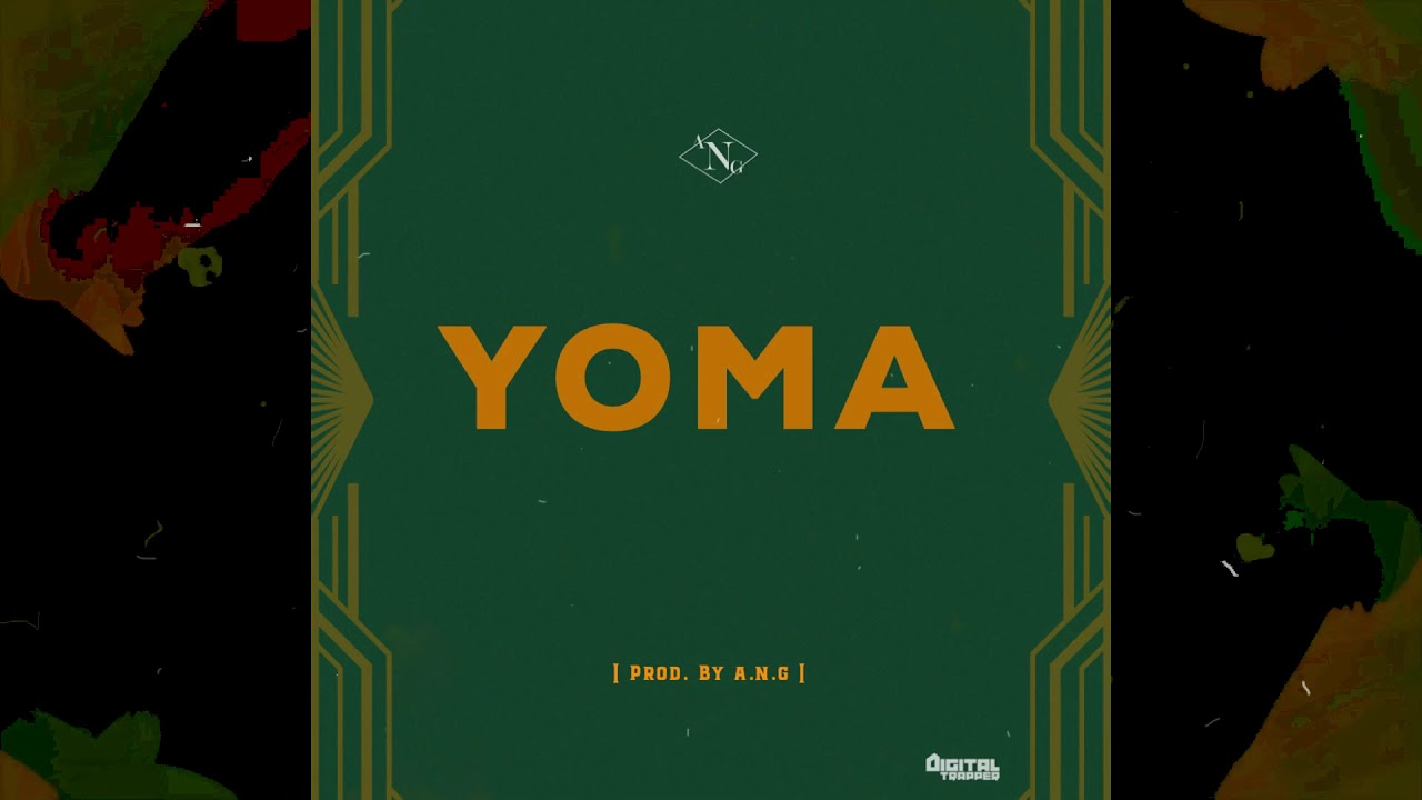 A.N.G - YOMA (Prod. By A.N.G)