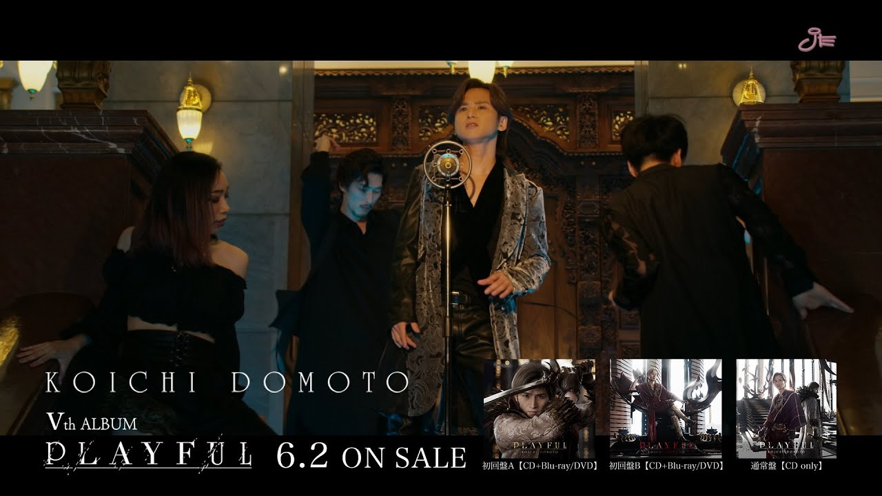 Download KOICHI DOMOTO「PLAYFUL」 -60sec Promotion Movie (B)-