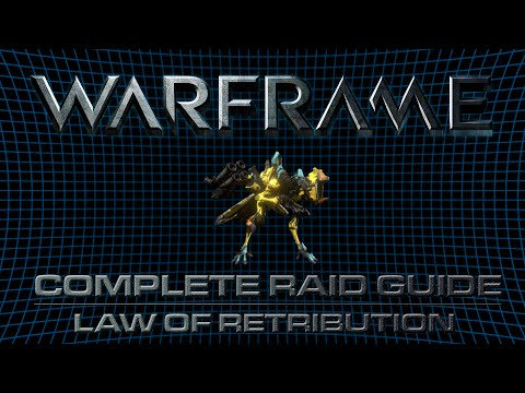 ISEGaming - Law of Retribution (Warframe Raid Guide /w Commentary)