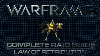 ISEGaming - Law of Retribution (Warframe Raid Guide /w Commentary)
