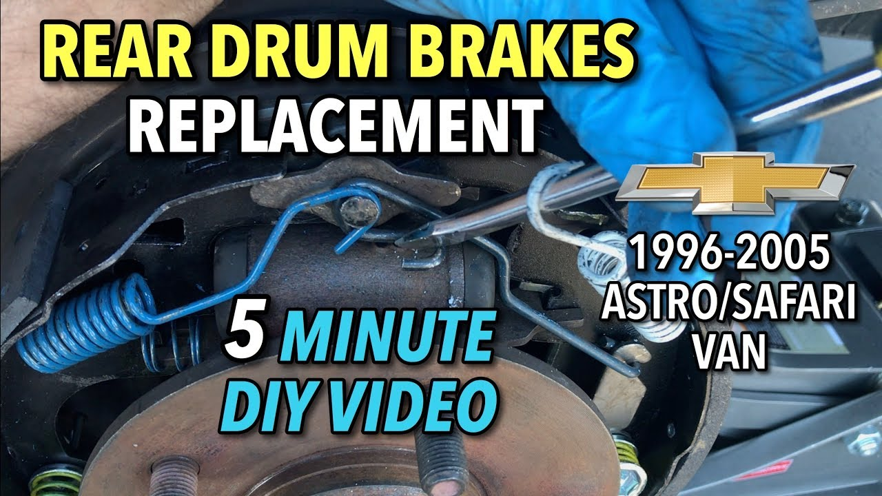 medium resolution of astro van rear drum brakes replacement 1996 2005 5 minute diy video