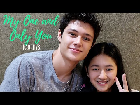 KAORHYS || My One and Only You