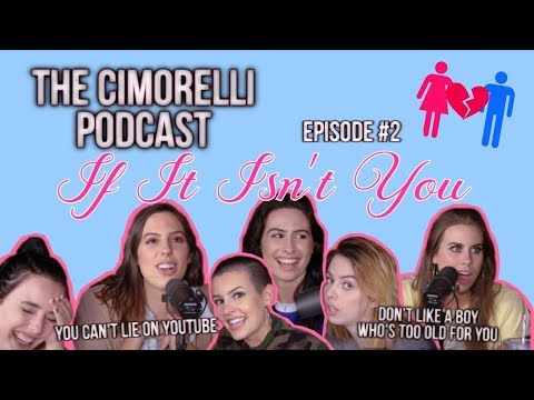 "The Cimorelli Podcast | Season 1 Episode 2 ""If It Isn't You"""
