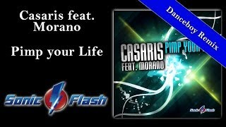Casaris feat. Morano - Pimp your Life (Danceboy Remix Edit) FUTURE TRANCE Vol. 66