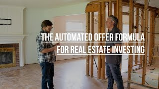 The Automated Offer Formula for Real Estate Investing