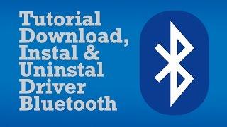 tutorial-download-instal-uninstal-driver-bluetooth