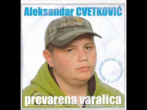 Aleksandar Cvetkovic Prevarena varalica.wmv