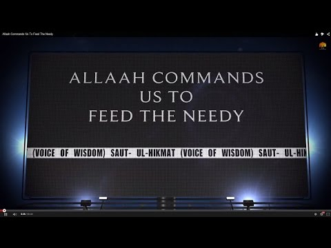 Allaah Commands Us To Feed The Needy