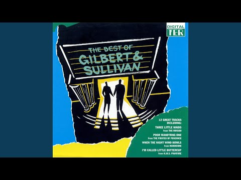 If Somebody There Chanced To Be (From Ruddigore)