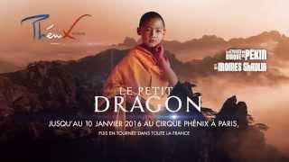 """Le Cirque Phénix présente """"LE PETIT DRAGON"""""""