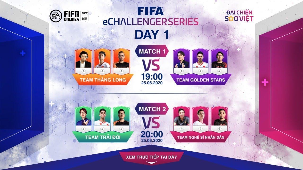[Trực tiếp] FIFA eChallenger Series – Đại Chiến Sao Việt FIFA Online 4 – DAY 1