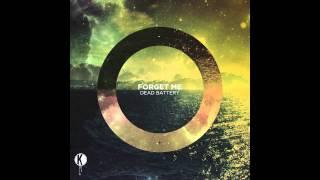Dead Battery - Forget Me (Original Mix)
