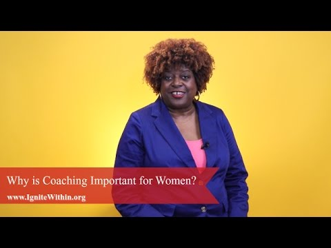 Career Coaching Atlanta | Why is Coaching Important for Women? | Ignite Within.org