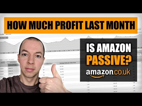 £19,000 Sales in July - Passive Income - Is FBA Still Worth Starting - Amazon FBA UK 2019