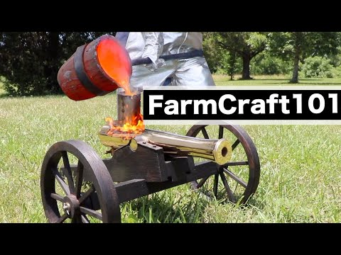 Making A Bronze Cannon Replica, Start To Finish.  FarmCraft101