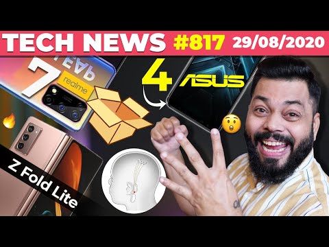 4 New Asus Phones 😲 , realme 7 Unboxing, Galaxy Z Fold Lite India Launch, Neuralink Demo-#TTN817