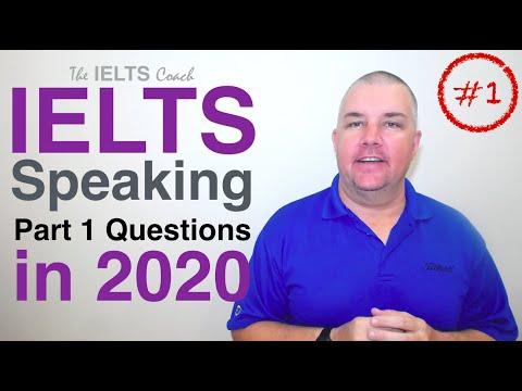 IELTS Speaking Part 1 Topics 2020 (Set 1)