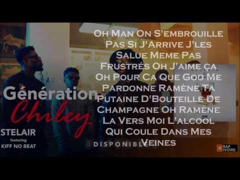 Stelair ft Kiff No Beat - Génération Chilley (Prod. by DembcoCréation) [Parole  Officielle]