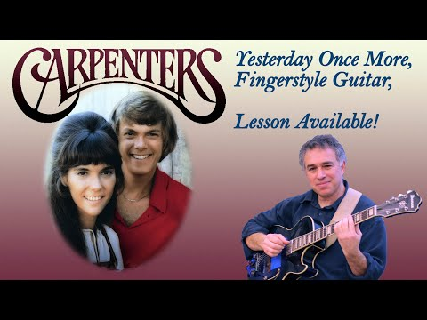 Yesterday Once More, The Carpenters, Fingerstyle Guitar Cover, Jake Reichbart