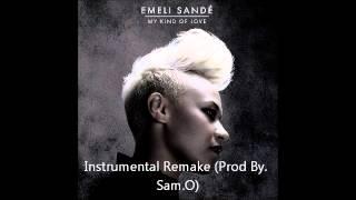 Emeli Sande - My Kind Of Love (Instrumental Remake) by Sam.O